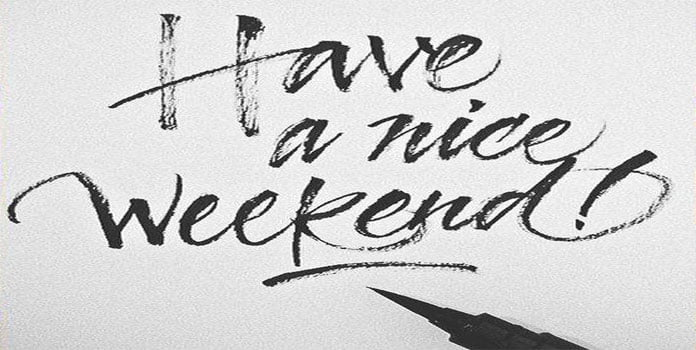Chúc cuối tuần vui vẻ bằng tiếng anh
